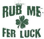 Rub Me Fer Luck