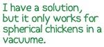 Spherical Chicken 1