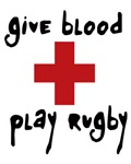 Give Blood, Play Rugby