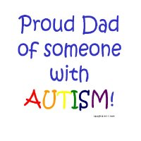 Proud Dad of Someone with Autism