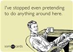 Stopped Even Pretending