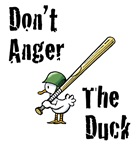 Don't Anger the Duck