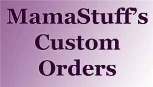 Custom Order Work