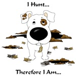 Jack Russell Terrier - I Hunt...