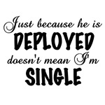 Just because he is deployed...