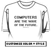 Computers are the wave of the future