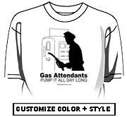 Gas attendants pump it all day