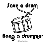 save a drum bang a drummer