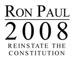 Ron Paul 2008: Reinstate the constitution