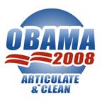 Obama 2008: Articulate & Clean