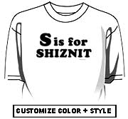 S is for Shiznit