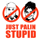 ANTI-MCCAIN/PALIN: JUST PALIN STUPID