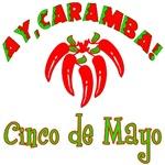 Ay Caramba Cinco de Mayo on T-shirts, Gifts