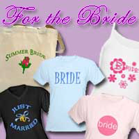 Just for the Bride T-shirts and Gifts
