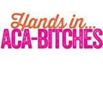 Hands in aca-bitches