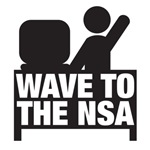 Wave to the NSA