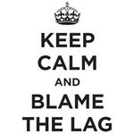 Blame the lag