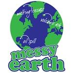 messy earth