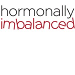 hormonally imbalanced