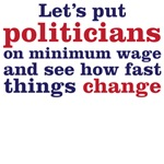 Politicians on minimum wage