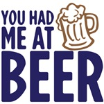 You had me at beer