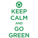 Keep Calm - Go Green