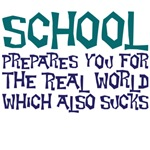 school prepares you for the real world