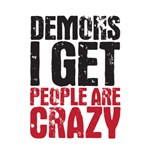 demons I get people are crazy