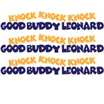 Knock, Knock, Knock Good Boy Leonard