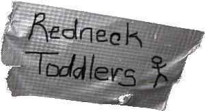 Redneck Toddler!