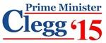 Clegg 15 Prime Minister