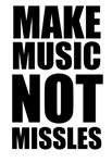 Make Music, Not Missiles