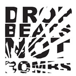 Drop Beats, Not Bombs Explosion
