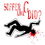 Suffer Like G did?