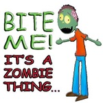 Bite Me Its A Zombie Thing BOY D 175x175