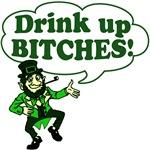 Drink Up Bitches Irish T-shirts