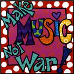 Make Music Not War!