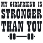 My Girlfriend is Stronger Than You
