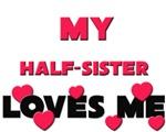My HALF-SISTER Loves Me