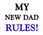 My NEW DAD Rules!