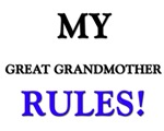 My GREAT GRANDMOTHER Rules!