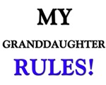 My GRANDDAUGHTER Rules!