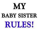 My BABY SISTER Rules!