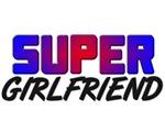 SUPER GIRLFRIEND