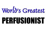 Worlds Greatest PERFUSIONIST
