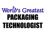 Worlds Greatest PACKAGING TECHNOLOGIST