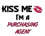 Kiss Me I'm a PURCHASING AGENT