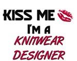 Kiss Me I'm a KNITWEAR DESIGNER