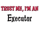 Trust Me I'm an Executor
