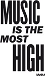 MUSIC IS THE MOST HIGH